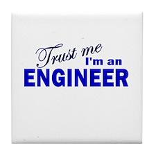 Trust Me I'm An Engineer Tile Coaster