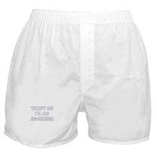 Trust Me I'm An Engineer Boxer Shorts