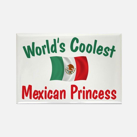 Coolest Mexican Princess Rectangle Magnet