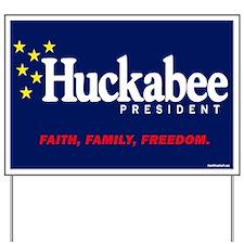 Huckabee - Faith, Family, Freedom Yard Sign