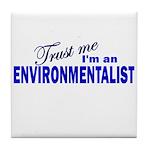 Trust Me I'm an Environmental Tile Coaster