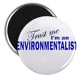 Trust Me I'm an Environmental Magnet