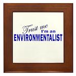 Trust Me I'm an Environmental Framed Tile