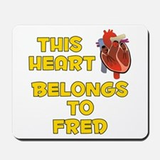 This Heart: Fred (A) Mousepad