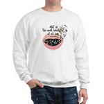 Art a Beautiful Lie II Sweatshirt
