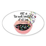 Art a Beautiful Lie II Oval Sticker