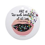 Art a Beautiful Lie II Ornament (Round)