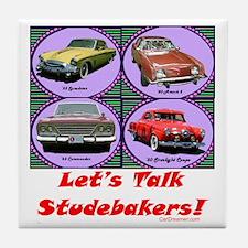 """Let's Talk Studebakers"" Tile Coaster"