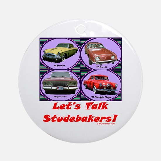 """""""Let's Talk Studebakers"""" Ornament (Round"""