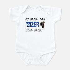 Tazer your Daddy Infant Bodysuit