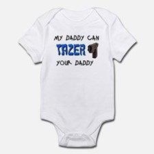 Tazer your Daddy Onesie