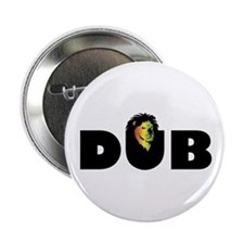 "DUB 2.25"" Button"