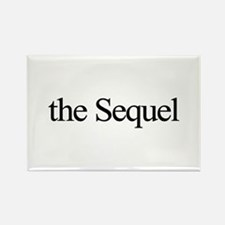 The Sequel Rectangle Magnet