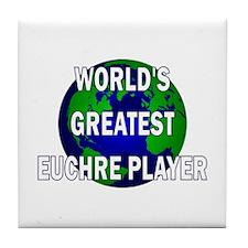 World's Greatest Euchre Playe Tile Coaster