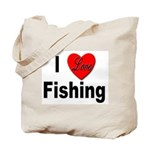 I Love Fishing for Fishing Fans Tote Bag