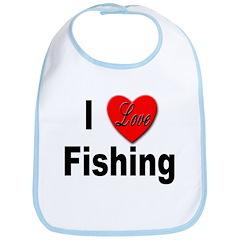 I Love Fishing for Fishing Fans Bib