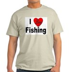 I Love Fishing for Fishing Fans Ash Grey T-Shirt
