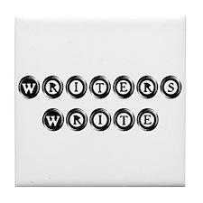 Writers Write Tile Coaster