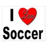 I Love Soccer Small Poster