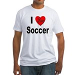 I Love Soccer (Front) Fitted T-Shirt