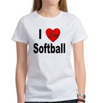 I Love Softball Women's T-Shirt
