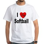 I Love Softball (Front) White T-Shirt