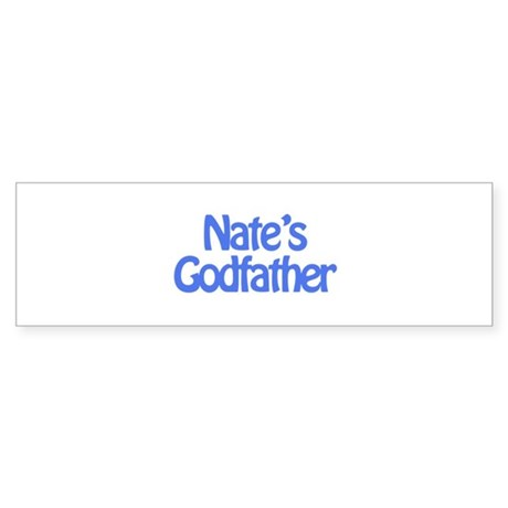 Nate's Godfather Bumper Sticker