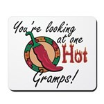 You're Looking at One Hot Gramps! Mousepad
