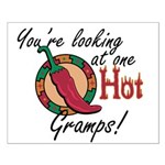 You're Looking at One Hot Gramps! Small Poster