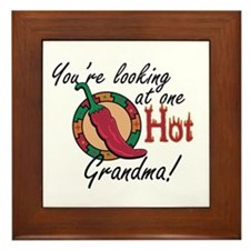 You're Looking at One Hot Grandma! Framed Tile