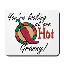 You're Looking at One Hot Granny! Mousepad