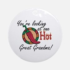 You're Looking at One Hot Great Grandma! Ornament