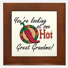 You're Looking at One Hot Great Grandma! Framed Ti