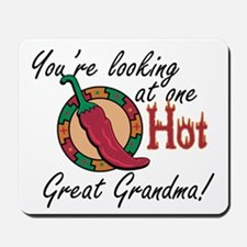 You're Looking at One Hot Great Grandma! Mousepad