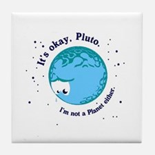 Cute Pluto is a planet Tile Coaster