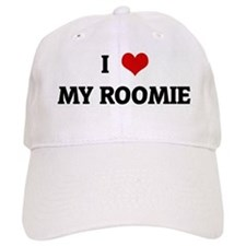 I Love MY ROOMIE Baseball Cap