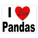 I Love Pandas for Panda Lovers Small Poster