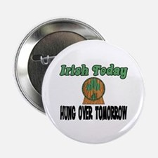 "Irish Today 2.25"" Button"