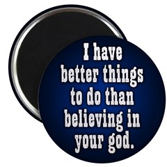 Better Things to Do Magnet