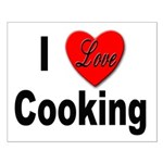 I Love Cooking for Cooks Small Poster