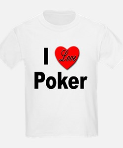 I Love Poker (Front) Kids T-Shirt