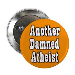 Another Damned Atheist Button