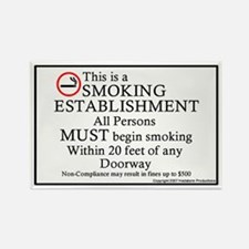 """Smoking Establishment"" Rectangle Magnet"