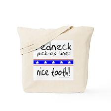 REDNECK NICE TOOTH Tote Bag