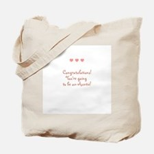 Congratulations! You're going Tote Bag