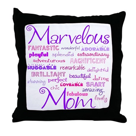 Marvelous Mom (Mother) Throw Pillow
