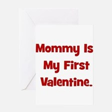 Mommy Is My First Valentine Greeting Card