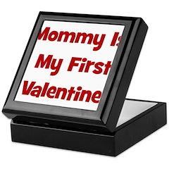 Mommy Is My First Valentine Keepsake Box