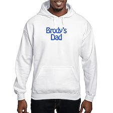 Brody's Dad Hoodie