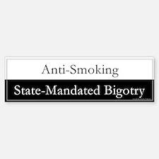 """Smoking Bigotry"" Bumper Bumper Bumper Sticker"